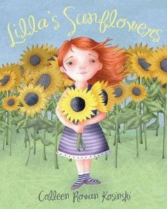 Lilla's Sunflowers by Colleen Rowan Kosinski